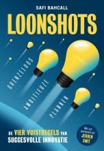 Safi Bahcall , Loonshots: Grenzeloos ambitieuze plannen