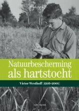 Frank Saris , Natuurbescherming als hartstocht