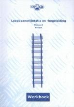 Margriet  Philipsen, Stijn van Oers Loopbaanoriëntatie en -begeleiding niveau 2 fase B Werkboek