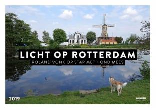 , Licht op Rotterdam