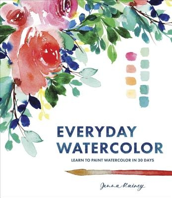 Jenna Rainey,Everyday Watercolor