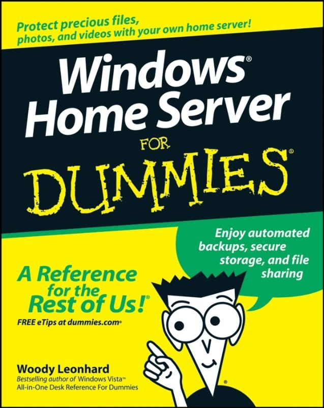Leonhard, Woody,Windows Home Server For Dummies