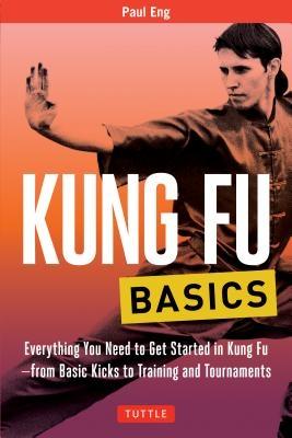 Paul Eng,Kung Fu Basics