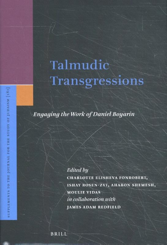 Charlotte Elisheva Fonrobert,Talmudic Transgressions