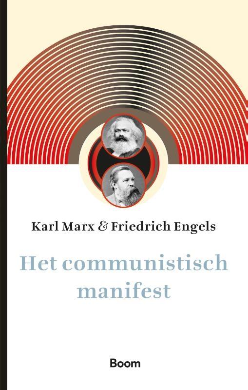 Karl Marx, Friedrich Engels,Het communistisch manifest