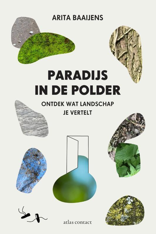 Arita Baaijens,Paradijs in de polder