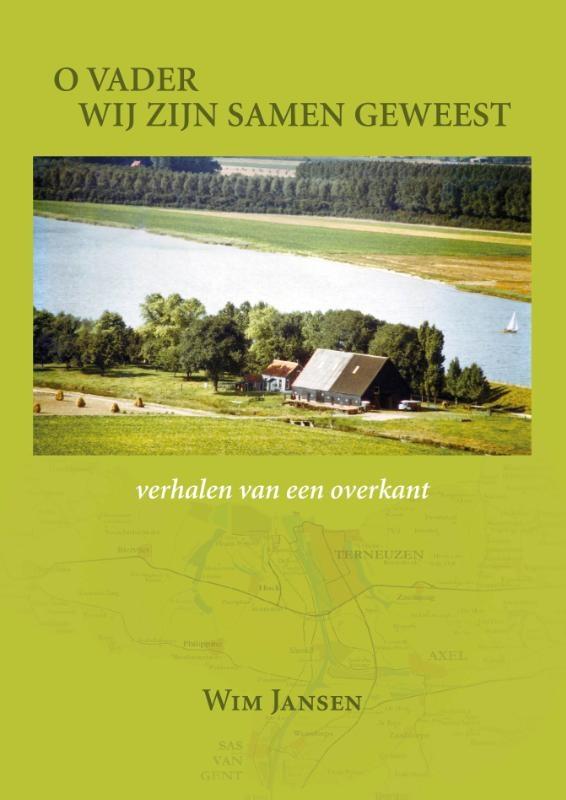 Wim Jansen,O vader wij zijn samen geweest