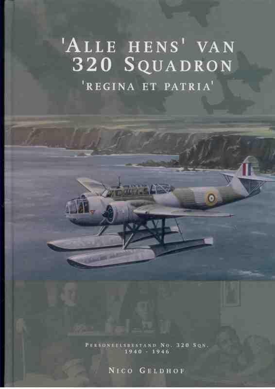 Nico Geldhof,Alle Hens van 320 Squadron