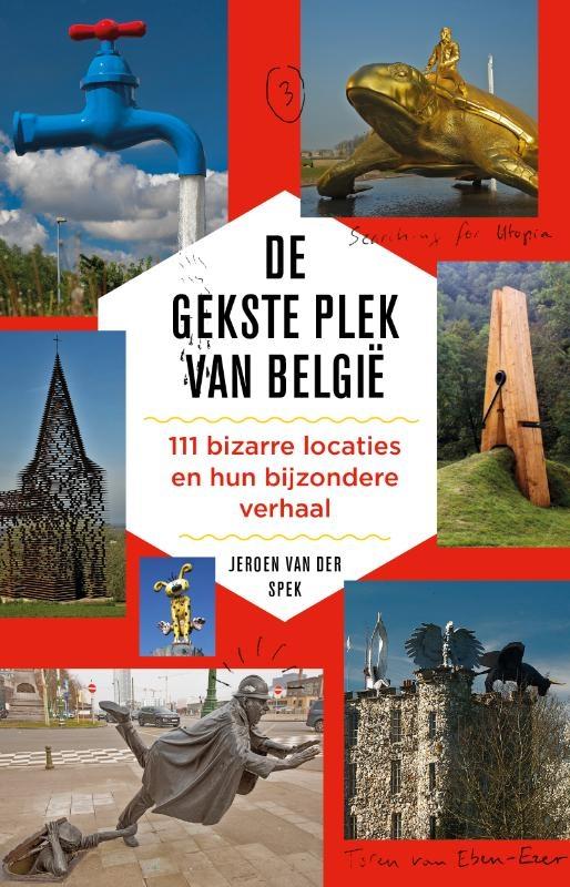 Jeroen van der Spek,De gekste plek van België