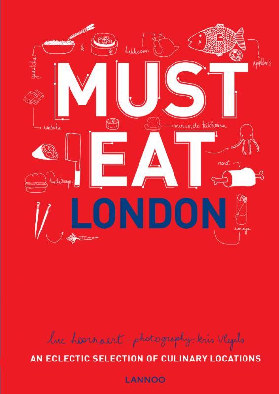 Luc Hoornaert,Must Eat London