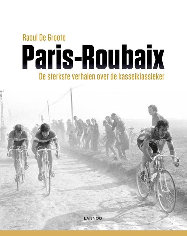 Raoul De Groote,Paris-Roubaix