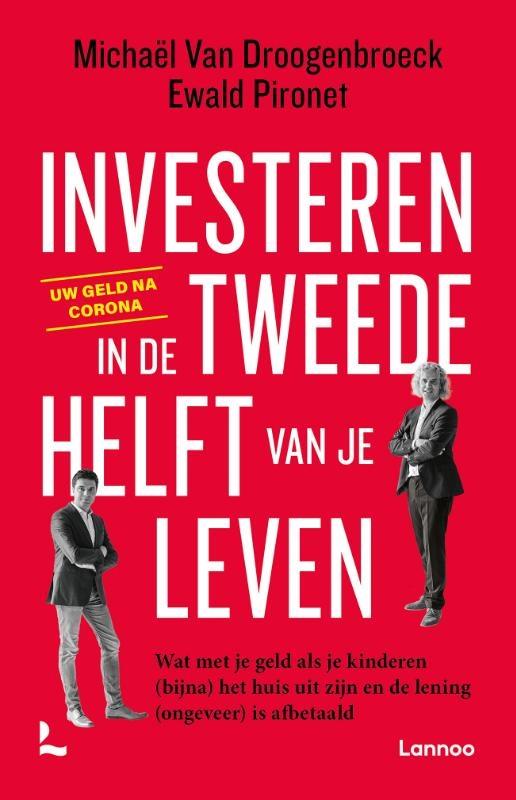 Michaël Van Droogenbroeck, Ewald Pironet,Investeren in de tweede helft van je leven