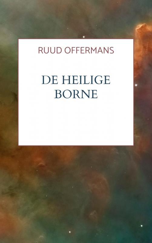 Ruud Offermans,De Heilige Borne