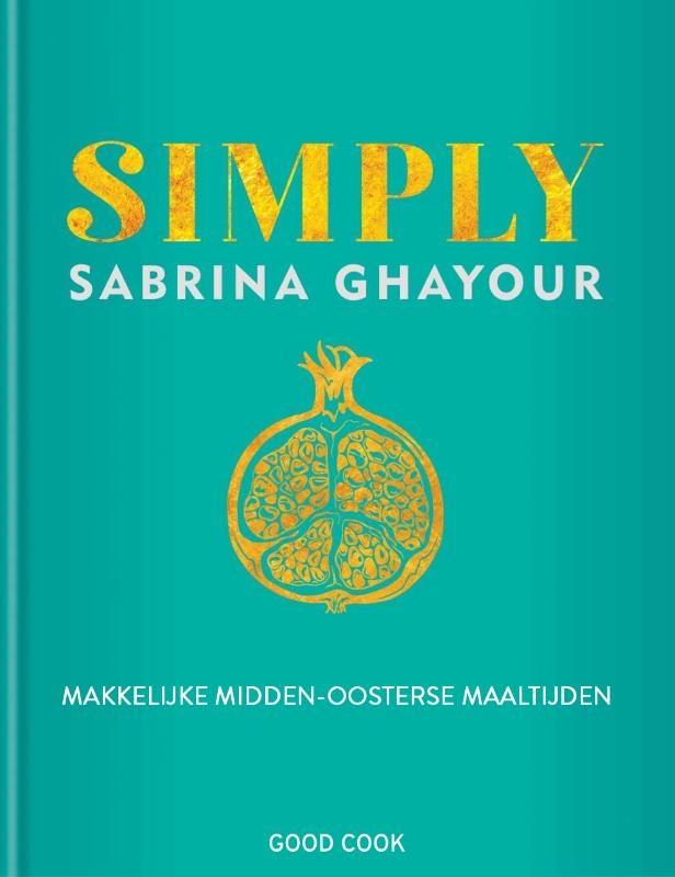 Sabrina Ghayour,Simply