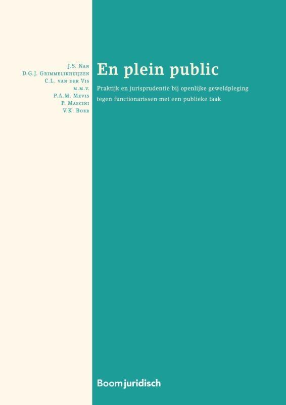 J.S. Nan, D.G.J. Grimmelikhuijzen, C.L. van der Vis,En plein public