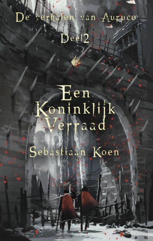 Sebastiaan Koen,Een koninklijk verraad