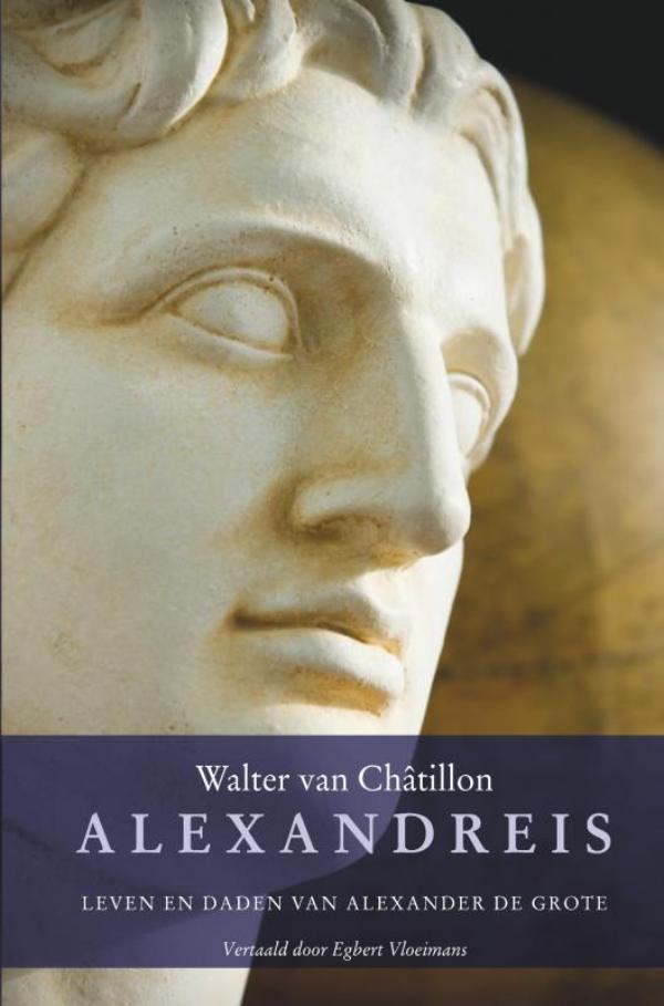 Walter Van Châtillon Vertaler Egbert Vloeimans,Alexandreis