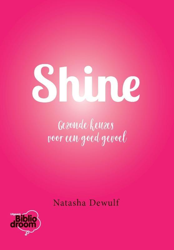 Natasha Dewulf,Shine