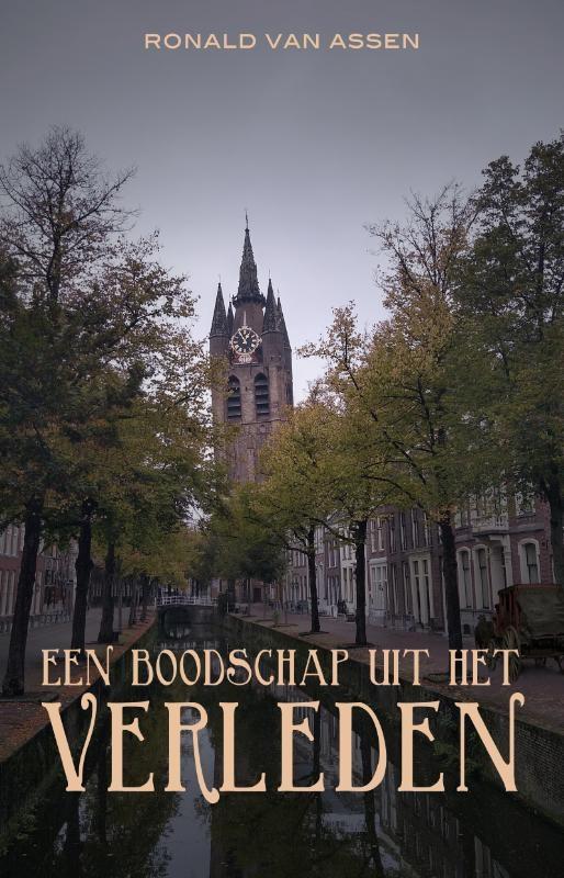 Ronald van Assen,Een boodschap uit het verleden 2