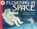 Branley, Franklyn Mansfield,Floating in Space