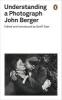 Berger, John,Understanding a Photograph