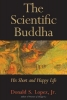 Lopez, Donald S.,The Scientific Buddha
