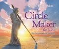 Batterson, Mark,Circle Maker for Kids
