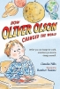 Mills, Claudia,How Oliver Olson Changed the World