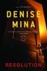Mina, Denise,Resolution