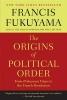 Fukuyama, Francis,The Origins of Political Order