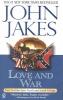 Jakes, John,Love and War