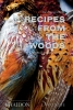,<b>Recipes from the Woods: The Book of Game and Forage</b>