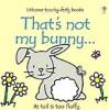 Watt, Fiona,That`s Not My Bunny