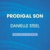 Steel, Danielle,Prodigal Son