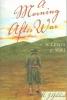 Gilchrist, K. J.,A Morning After War