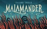 Thomas,Taylor,Malamander