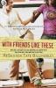 Billingsley, ReShonda Tate,With Friends Like These