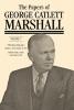 George Catlett Marshall,   Mark A. Stoler,   Daniel D. Holt,The Papers of George Catlett Marshall