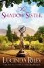 L. Riley,Shadow Sister