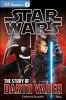 Saunders, Catherine,   Kosara, Tori,The Story of Darth Vader