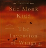 Kidd, Sue Monk,The Invention of Wings