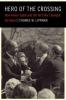 Thomas W. Lippman,Hero of the Crossing