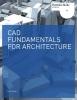 John, Elys,CAD Fundamentals for Architecture