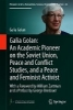 Galia Golan,Galia Golan: An Academic Pioneer on the Soviet Union, Peace and Conflict Studies, and a Peace and Feminist Activist
