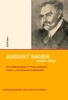 August Sauer (1855-1926),Ein Intellektueller in Prag zwischen Kultur- und Wissenschaftspolitik. August Sauer - ein Intellektueller in Prag im Spannungsfeld von Kultur- und Wissenschaftspolitik - 05.-07.11.2008 - Österreichisches Kulturforum Prag