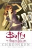 Whedon, Joss,Buffy Chroniken 01