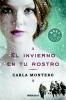 Montero, Carla,El invierno en tu rostro