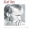 ,STEF BOS*TUSSEN DE LIEFDE EN DE LEEGTE (CD)