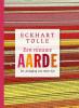 <b>Eckhart  Tolle</b>,Een nieuwe aarde