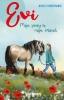 Nicolle  Christiaanse,Evi. Mijn pony is mijn vriend